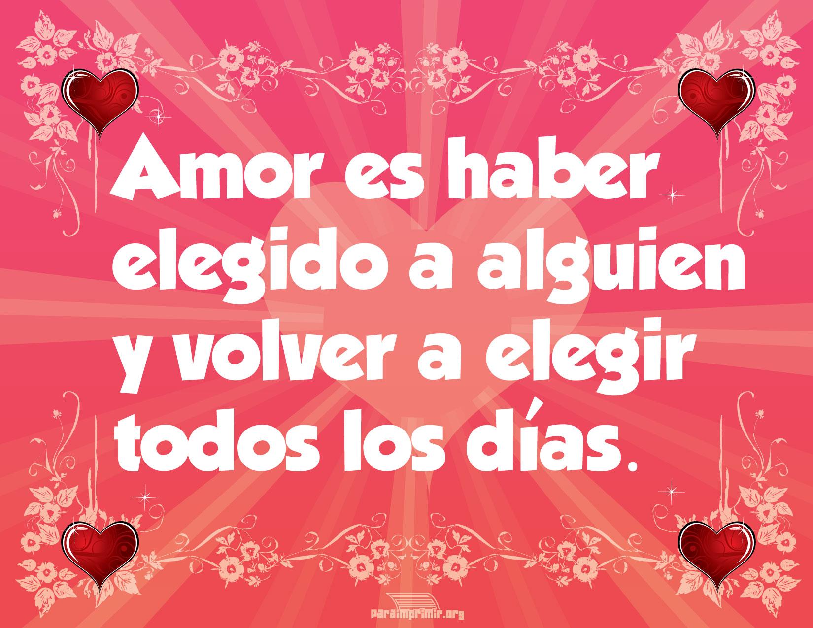 Frases De Amor Bonitas Y Románticas Con Imágenes Para: Frase De Amor Para Imprimir